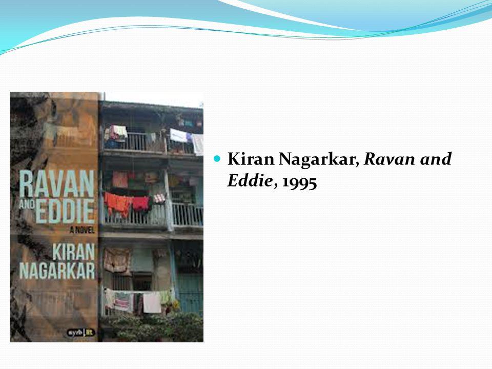 Kiran Nagarkar, Ravan and Eddie, 1995