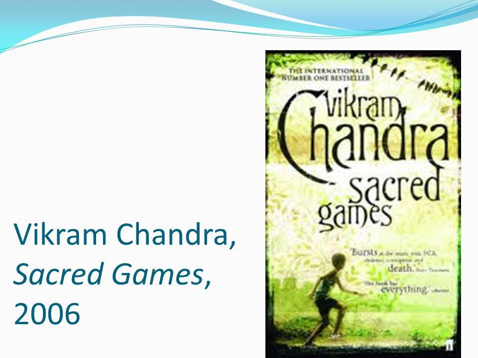 Vikram Chandra, Sacred Games, 2006
