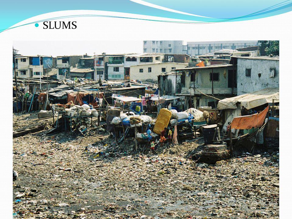slums SLUMS