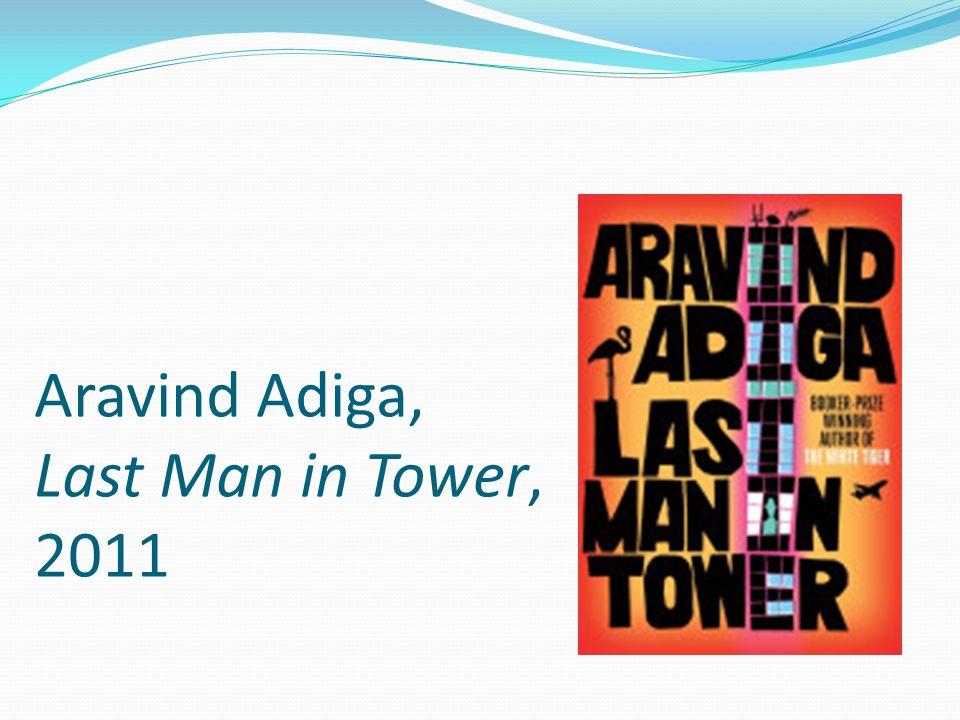Aravind Adiga, Last Man in Tower, 2011