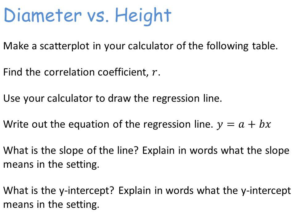 Diameter vs. Height