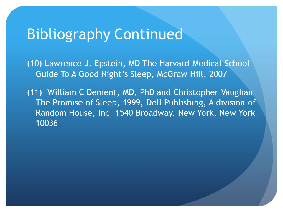 Bibliography Continued (10) Lawrence J.