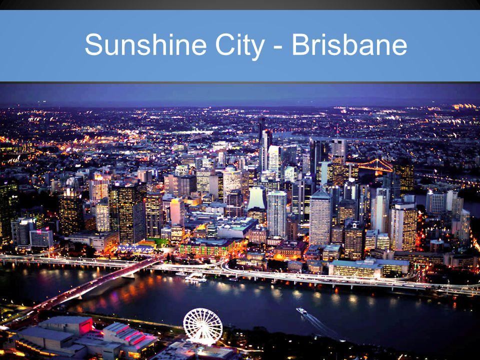 Sunshine City - Brisbane