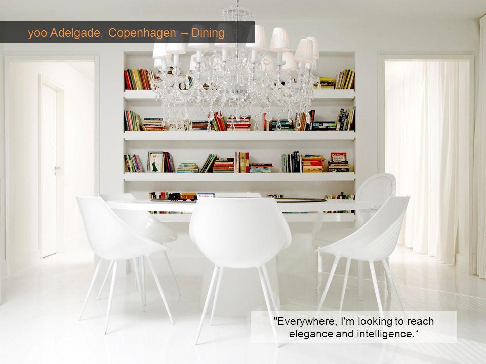yoo Adelgade, Copenhagen – Dining Everywhere, I m looking to reach elegance and intelligence.