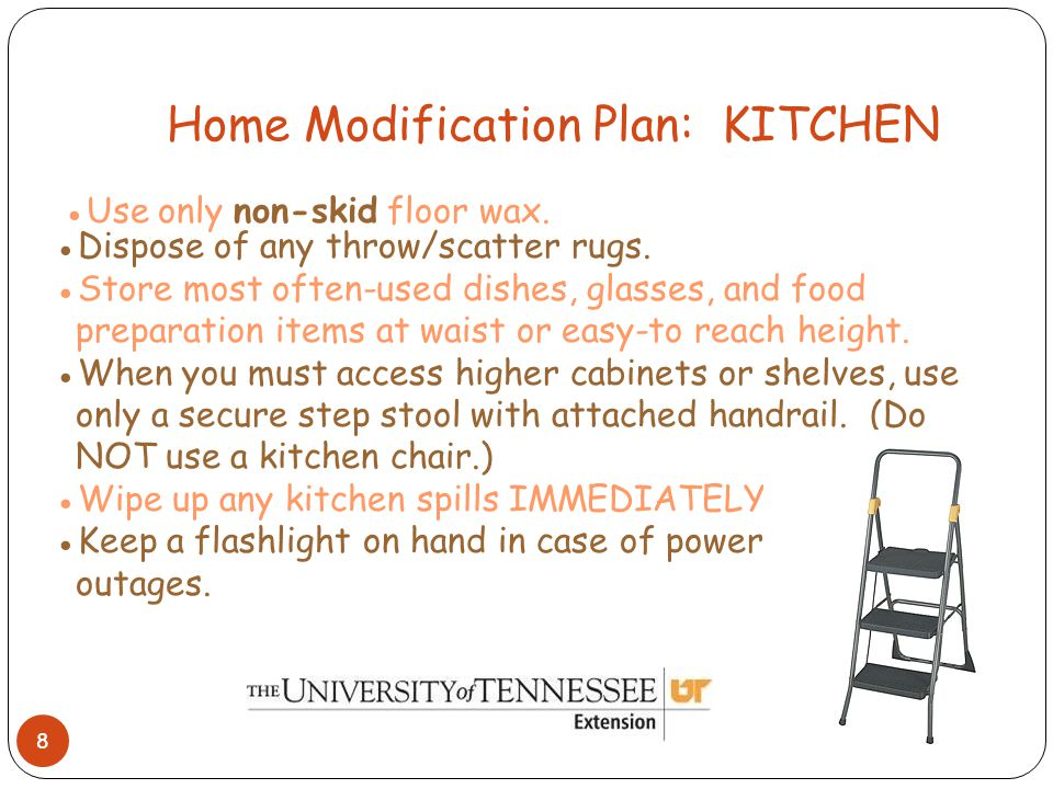 Home Modification Plan: KITCHEN 8 ●Use only non-skid floor wax.