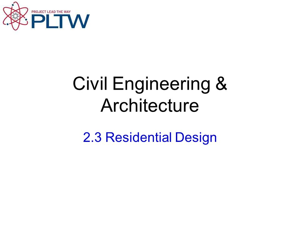 Civil Engineering & Architecture 2.3 Residential Design