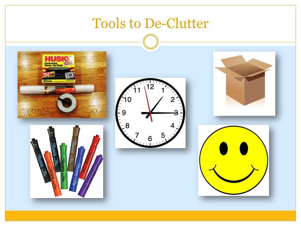 Tools to De-Clutter
