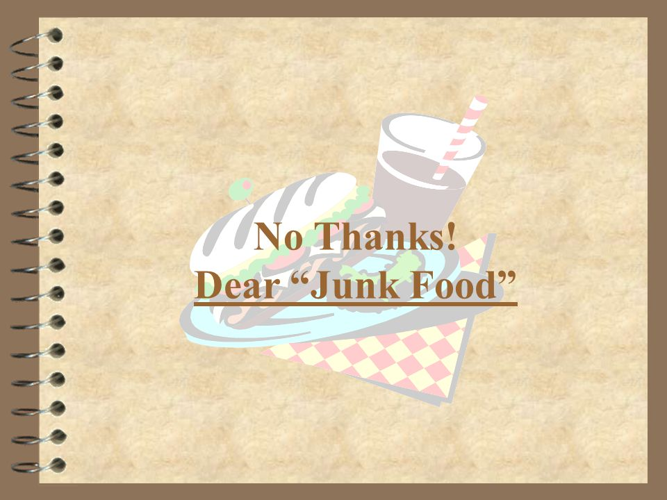 Problem Definition 4 Relying on junk food most of the time for the daily dietary needs.