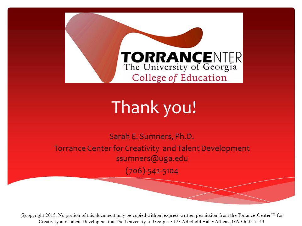 Thank you.Sarah E. Sumners, Ph.D.