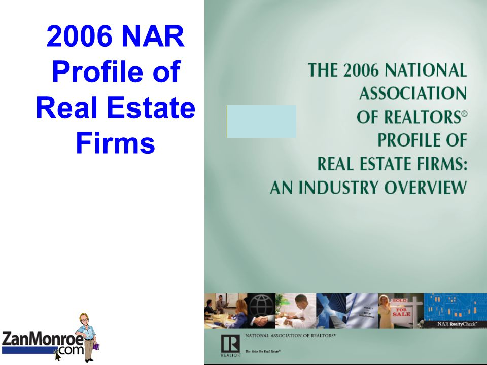 2006 NAR Profile of Real Estate Firms