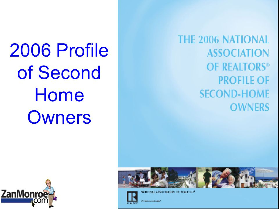 2006 Profile of Second Home Owners