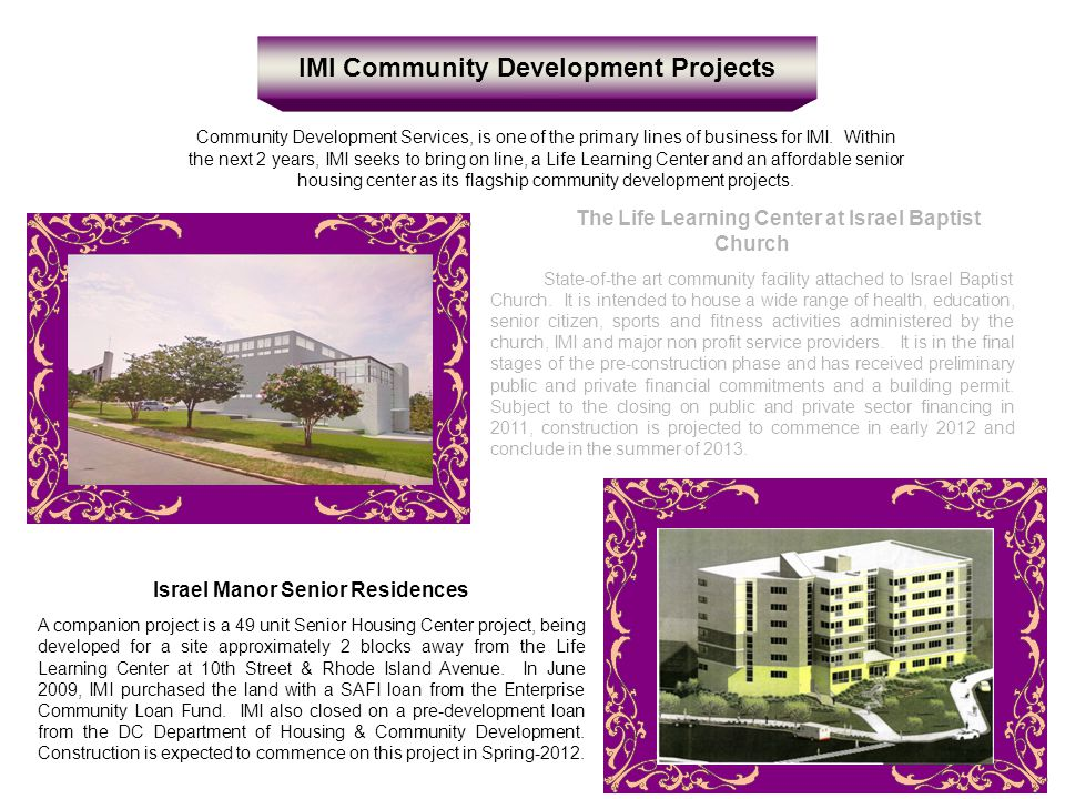 IMI Community Development Projects Community Development Services, is one of the primary lines of business for IMI.