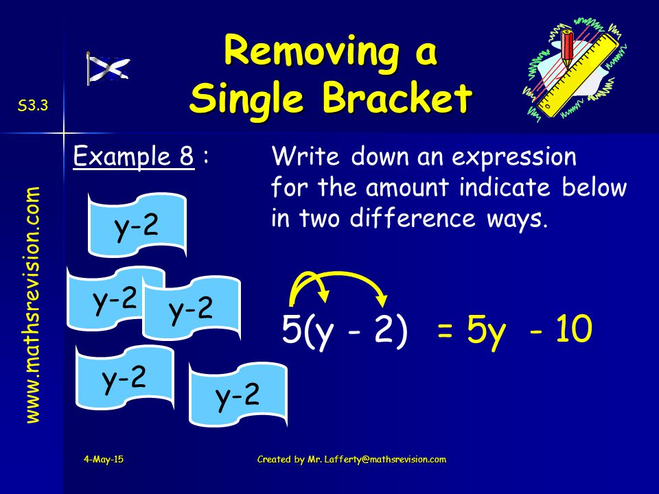 www.mathsrevision.com S3.3 Example 8 : Write down an expression for the amount indicate below in two difference ways.