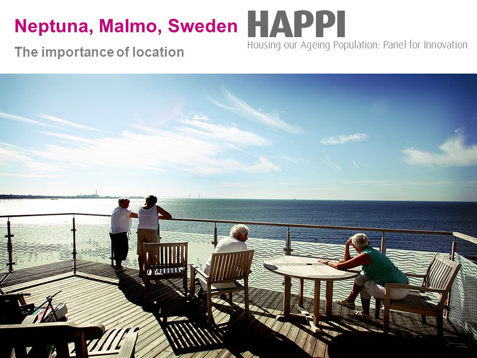 Thriving communities, affordable homes Neptuna, Malmo, Sweden The importance of location