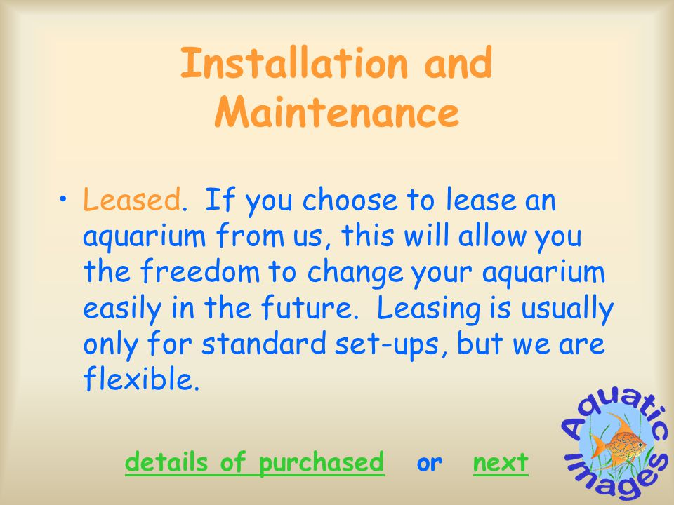 Installation and Maintenance Leased.