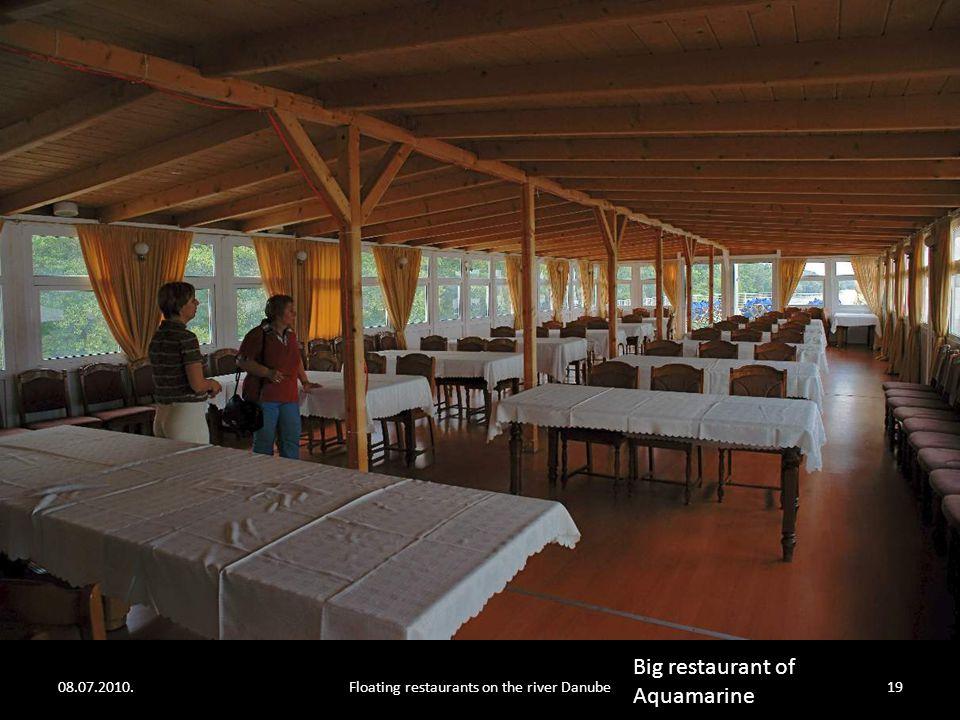08.07.2010.Floating restaurants on the river Danube18 Restaurant of Aquamarine