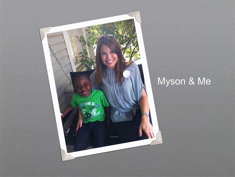 Myson & Me