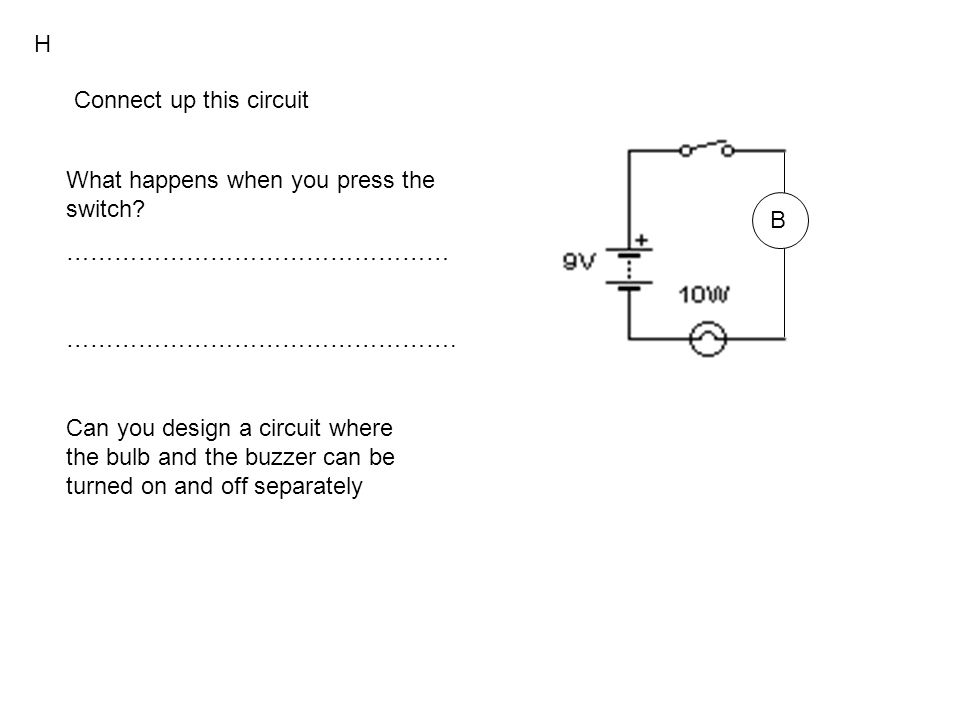 Build this circuit Unclip one of the bulbs.What happens to the other bulb.