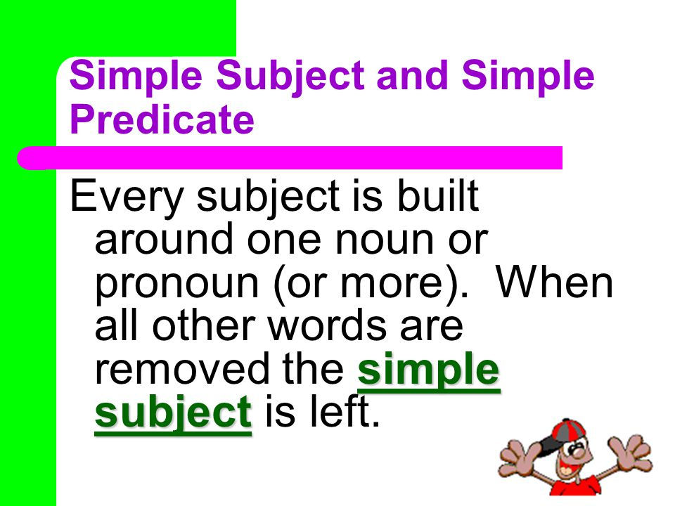 predicate Can you find the predicate in each sentence below.