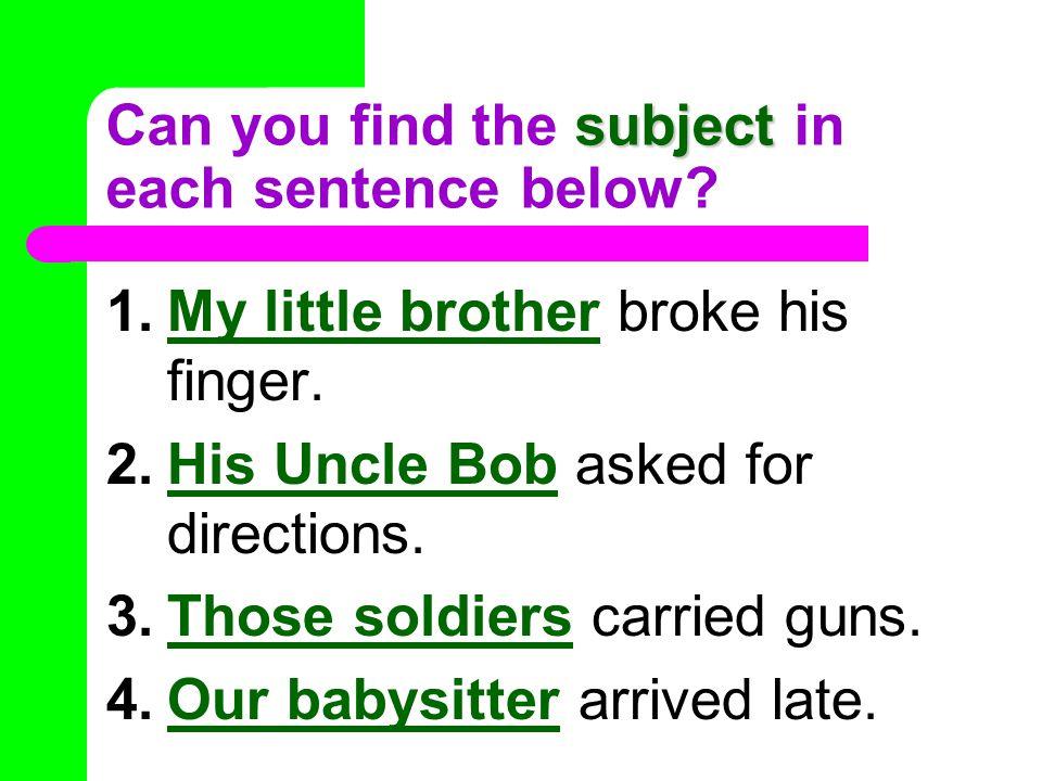 simple predicate Can you find the simple predicate in each sentence below.