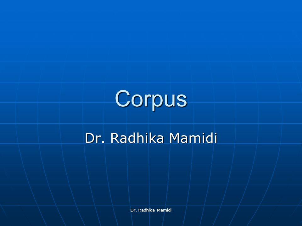 Dr. Radhika Mamidi Corpus