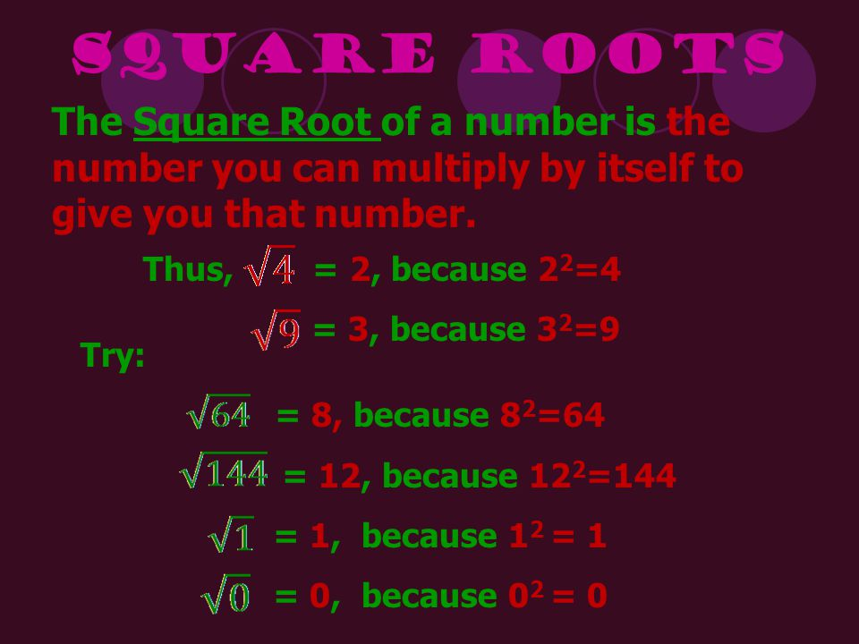 A Perfect Square: is perfect because its square root is a whole number.