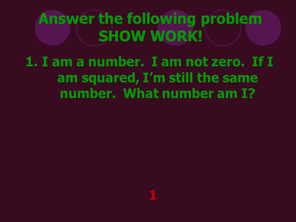 Answer the following problem SHOW WORK.