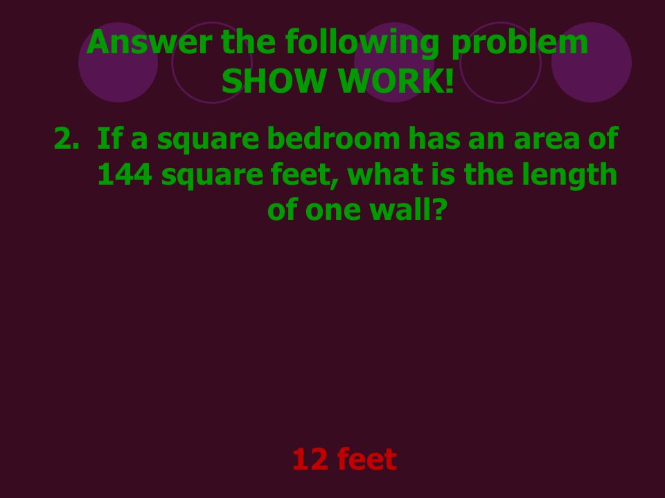 Answer the following problem SHOW WORK.3.An artist is making two stained- glass windows.