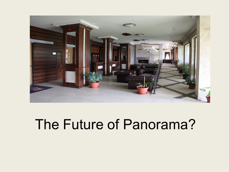 The Future of Panorama