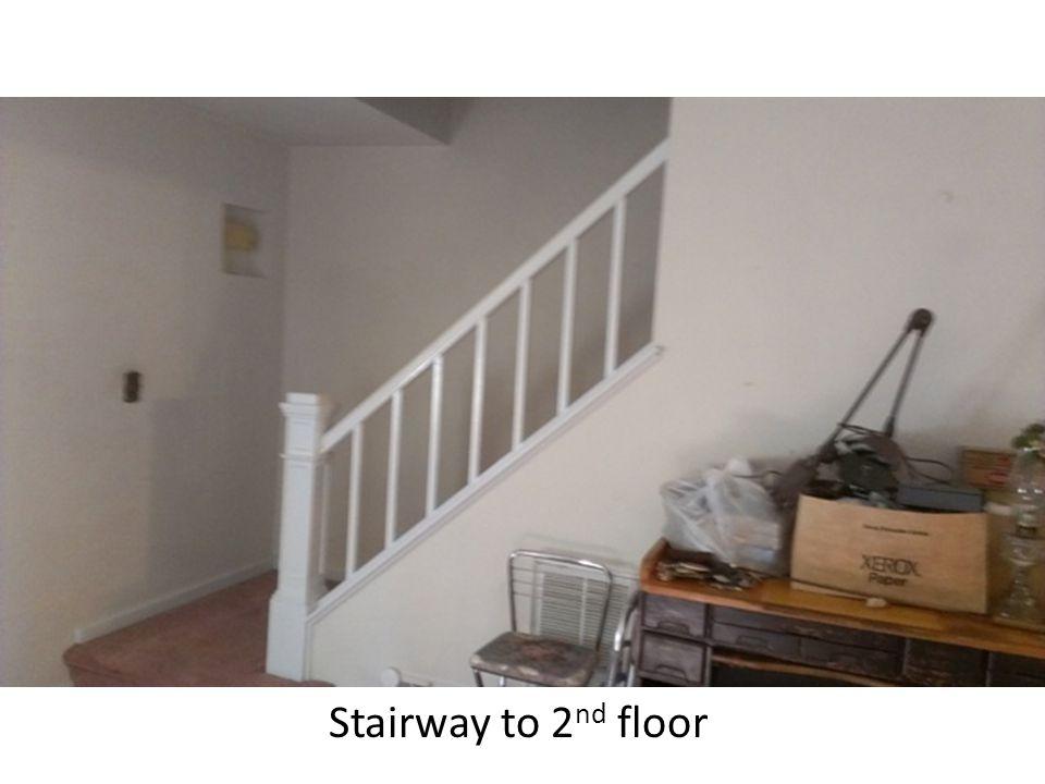 Stairway to 2 nd floor