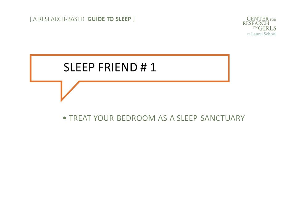 TREAT YOUR BEDROOM AS A SLEEP SANCTUARY [ A RESEARCH-BASED GUIDE TO SLEEP ] SLEEP FRIEND # 1