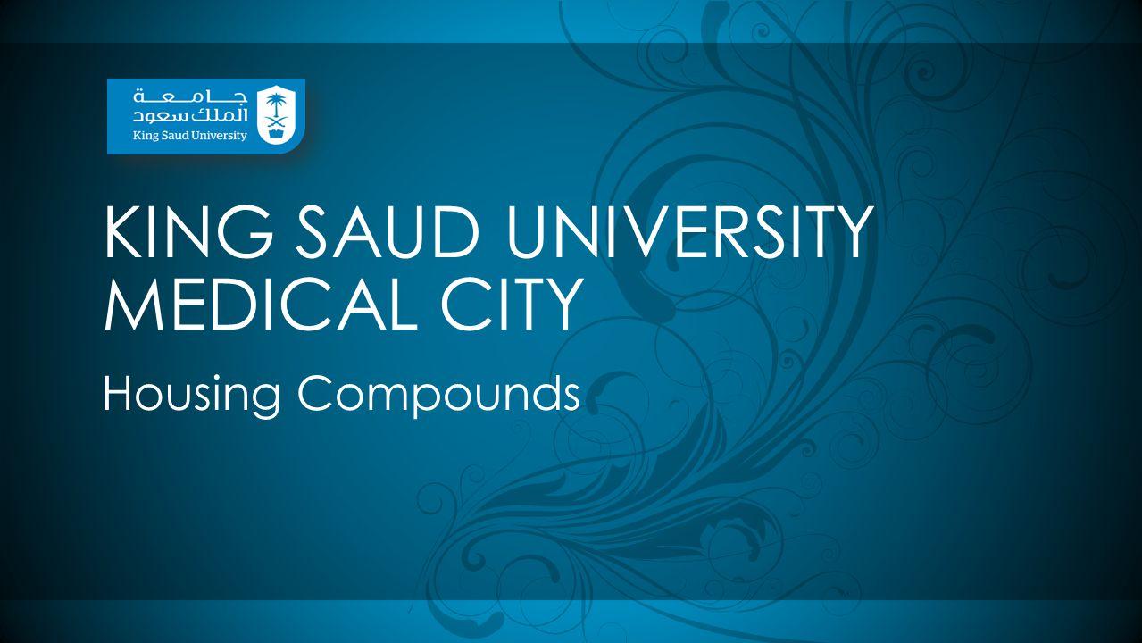 KING SAUD UNIVERSITY MEDICAL CITY Housing Compounds