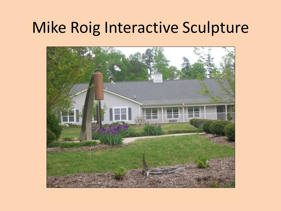 Mike Roig Interactive Sculpture