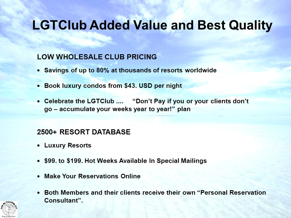 LOW WHOLESALE CLUB PRICING Savings of up to 80% at thousands of resorts worldwide Book luxury condos from $43.