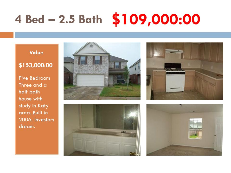 4 Bed – 2.5 Bath Value $119,503:00 Four Bedroom Two and a half bath house.