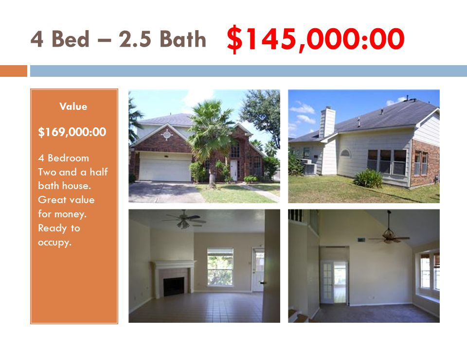 4 Bed – 2 Bath Value $152,000:00 4 Bedroom Two bath house.