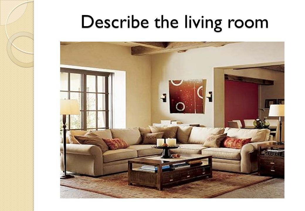 Describe the living room