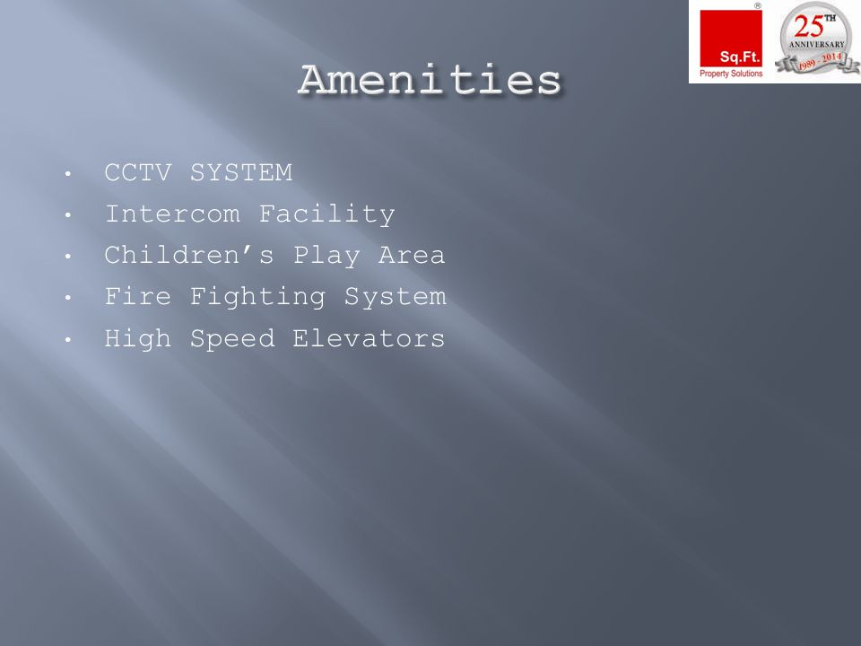 CCTV SYSTEM Intercom Facility Children's Play Area Fire Fighting System High Speed Elevators