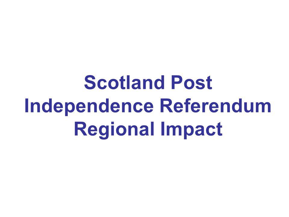 Scotland Post Independence Referendum Regional Impact