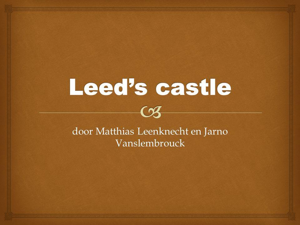 door Matthias Leenknecht en Jarno Vanslembrouck