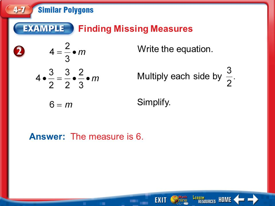 Example 2 Finding Missing Measures Write the equation.