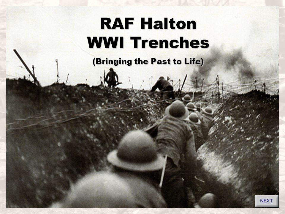 History of Halton's Trenches Halton Park was used by the Army during WW1 for training prior to front line deployment Some 700 acres were used for the accommodation and training of up to 20,000 troops The terrain provided ideal conditions for training