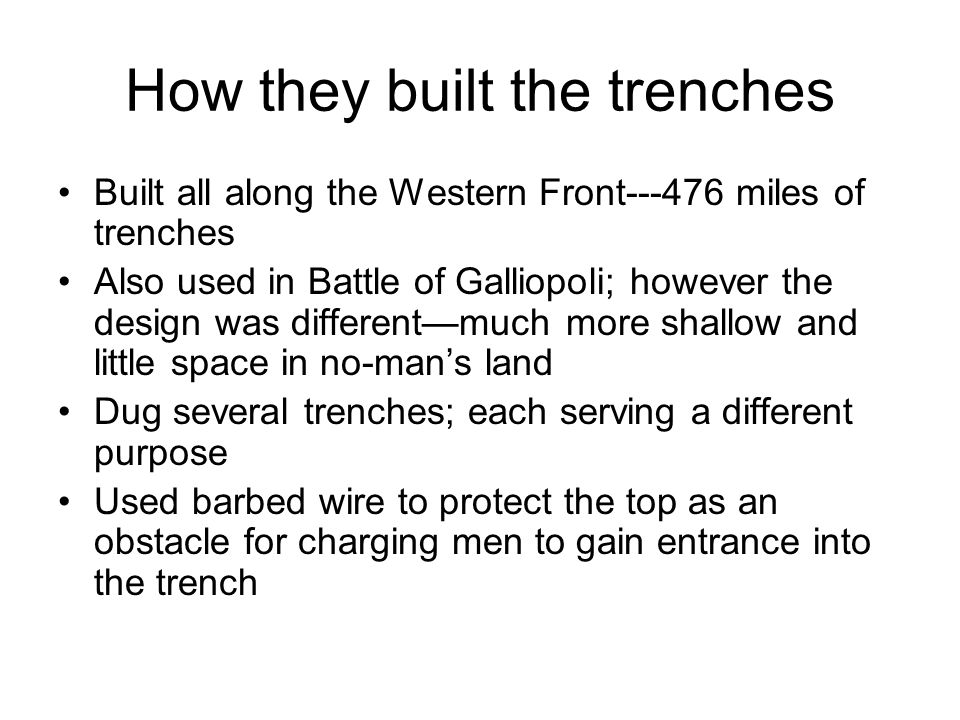 General Erich von Falkenhayn ordered his men to dig trenches that would provide them with protection from the advancing French and British troops. The