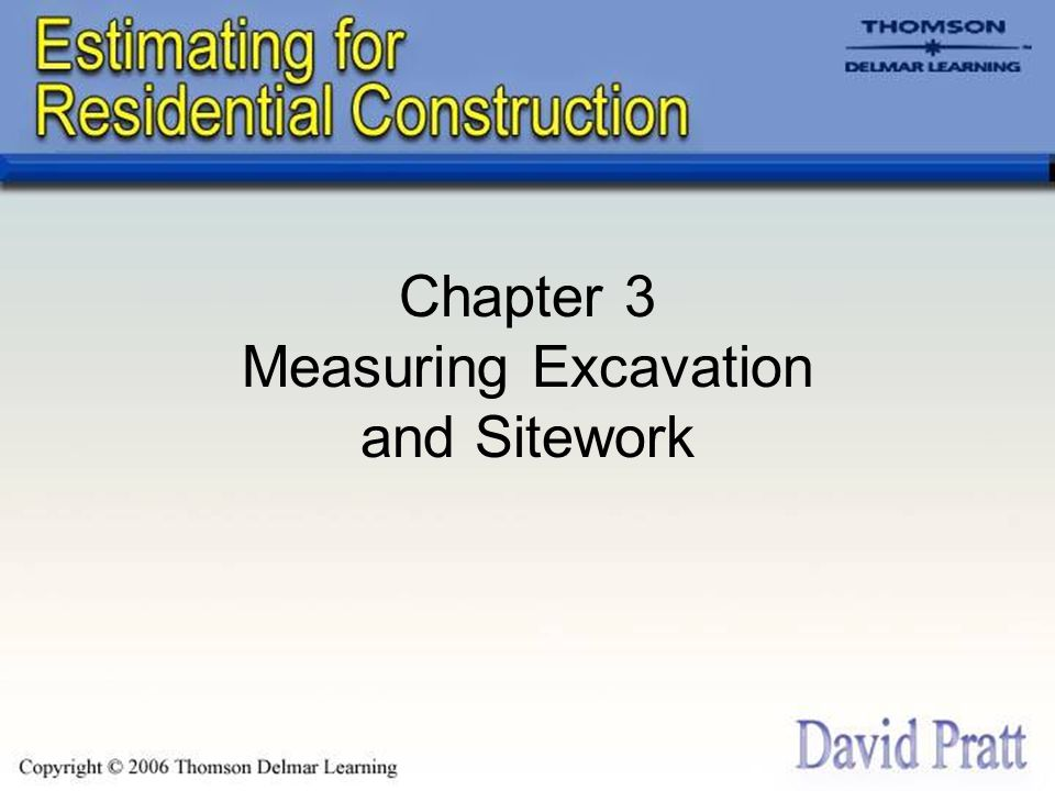 Measuring Sitework and Excavation Work Generally Measuring sitework and excavation work is different from measuring most of the other work of a construction project because drawings show very little detail about sitework or excavation.