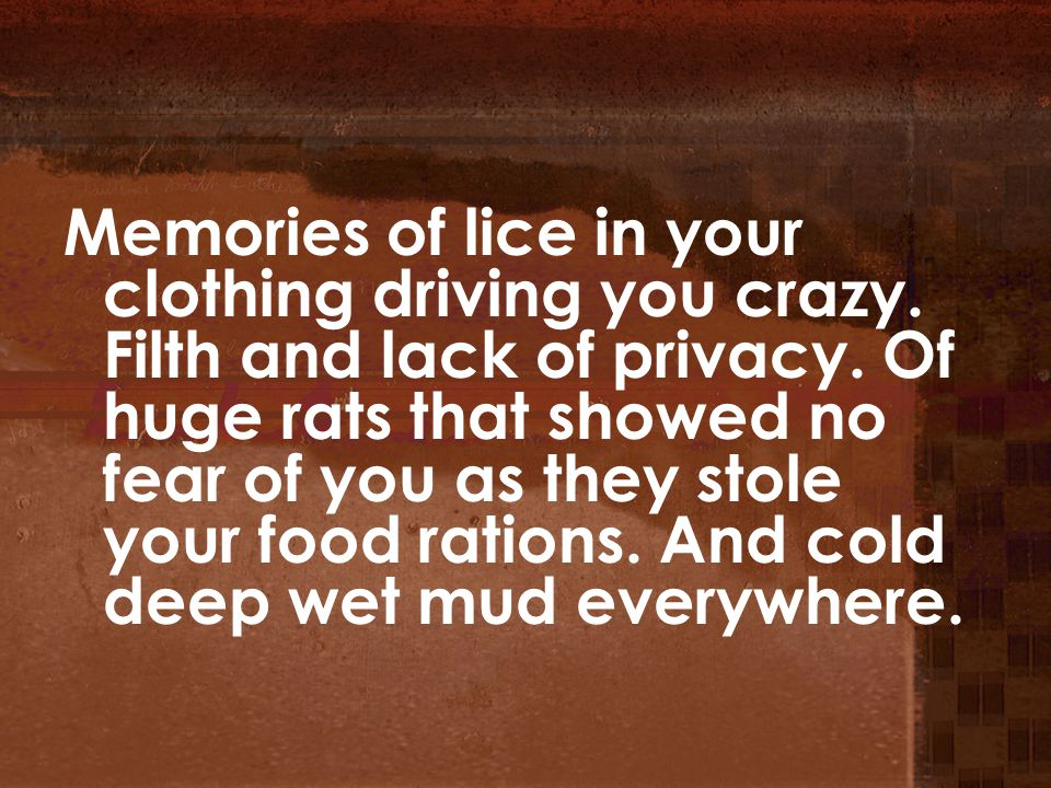 Memories of lice in your clothing driving you crazy.