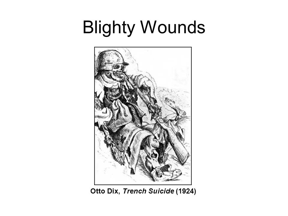 Blighty Wounds Otto Dix, Trench Suicide (1924)