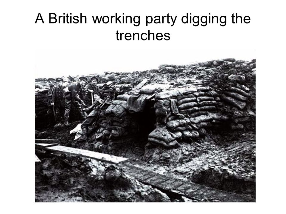 A British working party digging the trenches