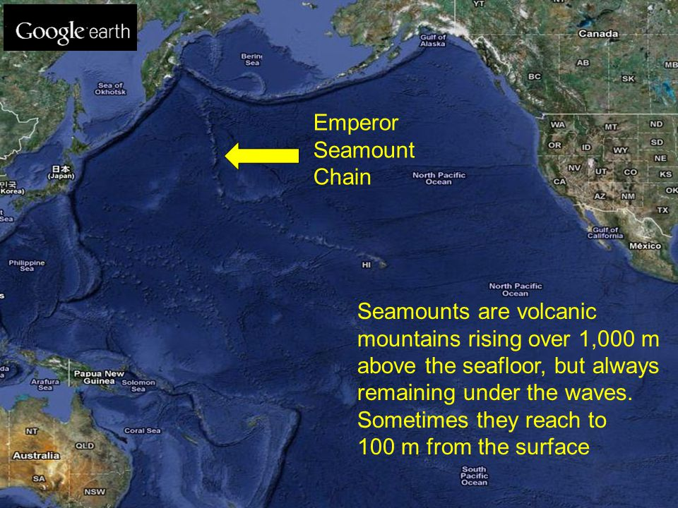 Emperor Seamount Chain Seamounts are volcanic mountains rising over 1,000 m above the seafloor, but always remaining under the waves. Sometimes they r