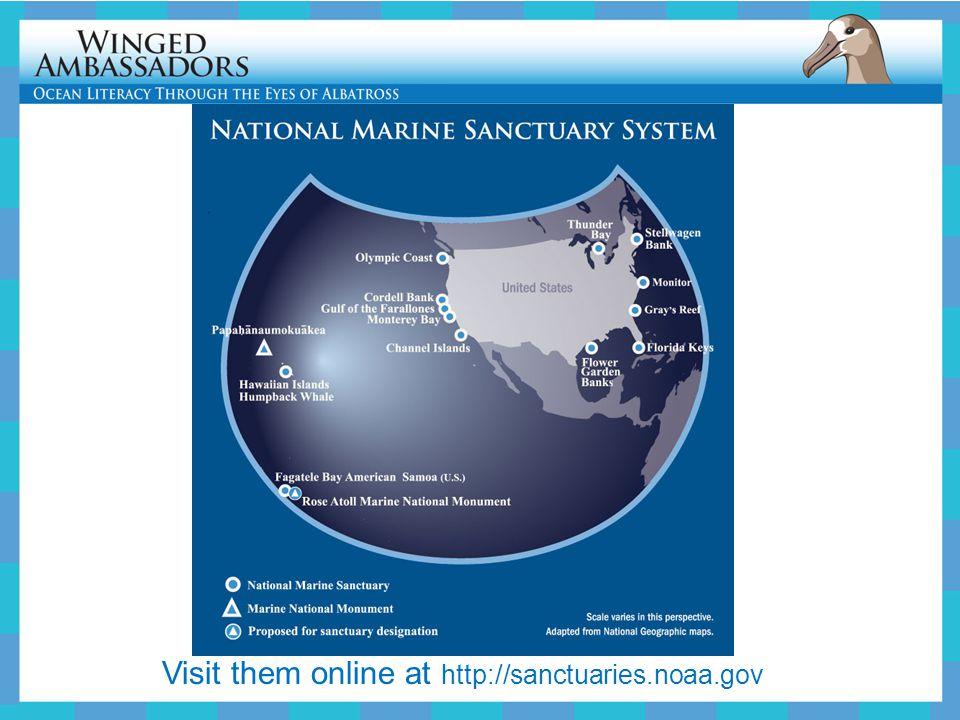Visit them online at http://sanctuaries.noaa.gov