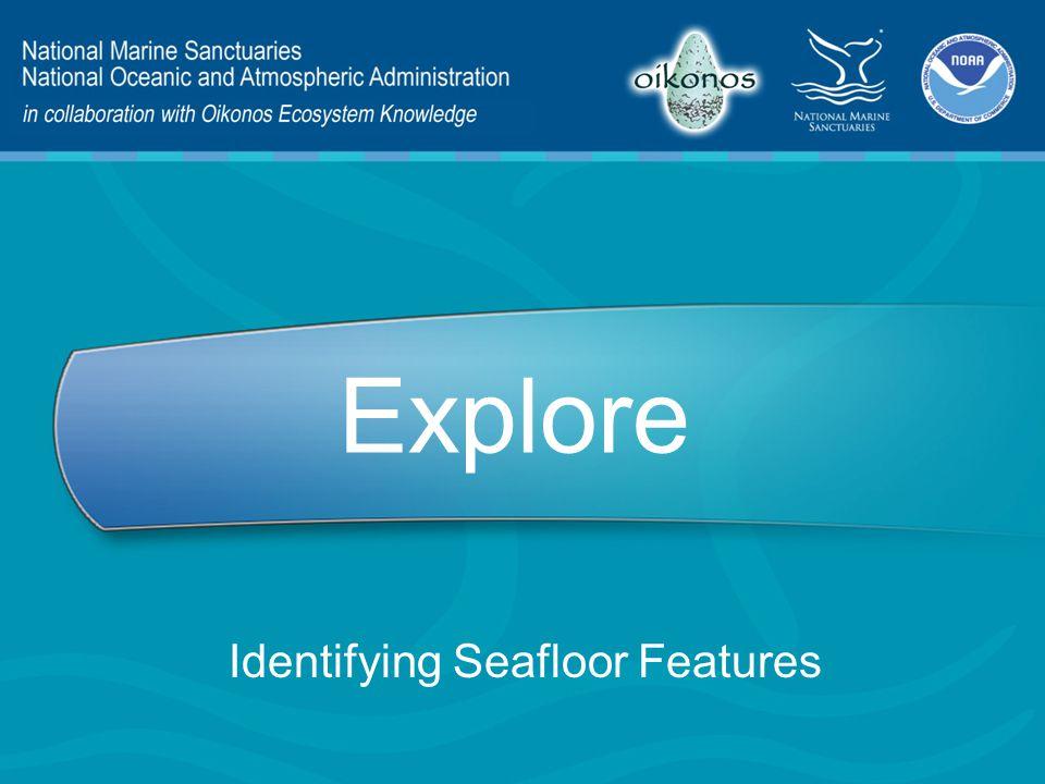 Explore Identifying Seafloor Features